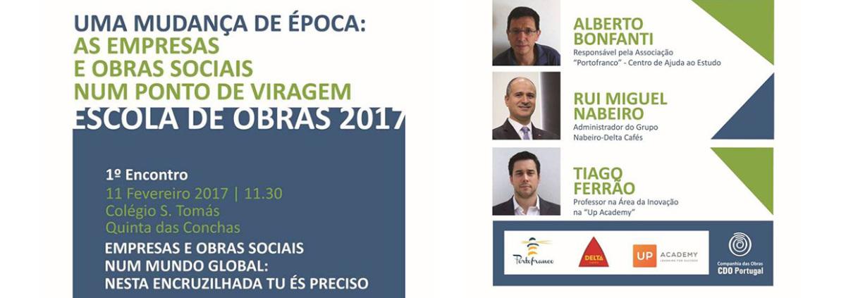 Escola de Obras 2017. Uma Mudança de Época: As Empresas e Obras Sociais num Ponto de viragem.CDO Portugal